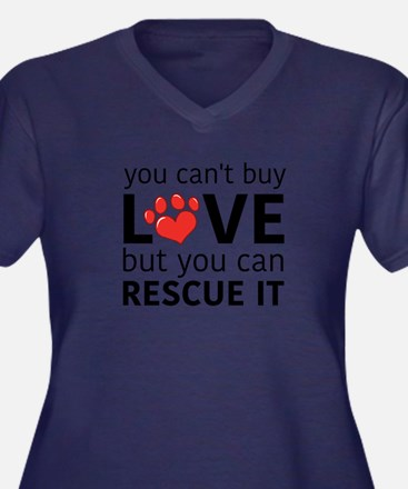 you can't buy love Plus Size T-Shirt