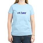 other Women's Light T-Shirt