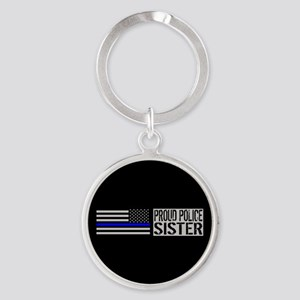 Police: Proud Sister (Black Flag Bl Round Keychain