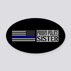Police: Proud Sister (Black Flag B Oval Car Magnet