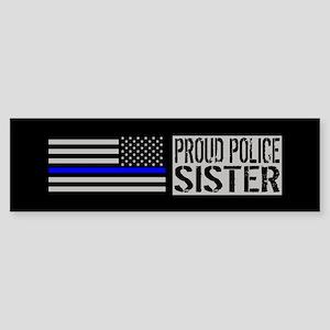 Police: Proud Sister (Black Flag Sticker (Bumper)