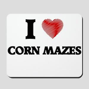 I love Corn Mazes Mousepad