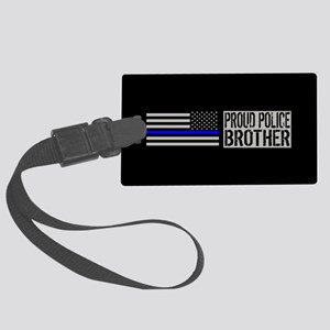 Police: Proud Brother (Black Fla Large Luggage Tag