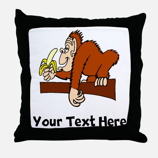 Monkey With Banana (Custom) Throw Pillow