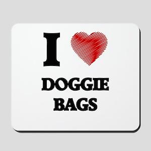 I love Doggie Bags Mousepad