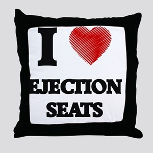 I love Ejection Seats Throw Pillow