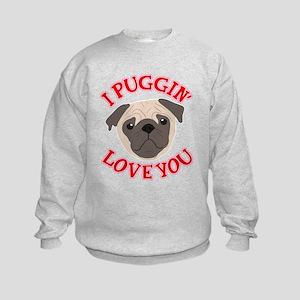 I Puggin' Love You Kids Sweatshirt