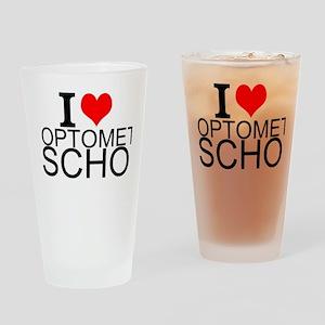 I Love Optometry School Drinking Glass