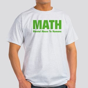 MATH Mental Abuse To Humans White T-Shirt
