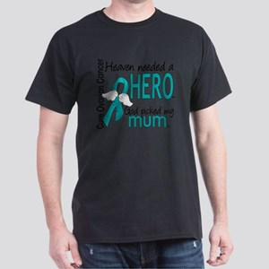 Ovarian Cancer Heaven Needed Hero 1. T-Shirt