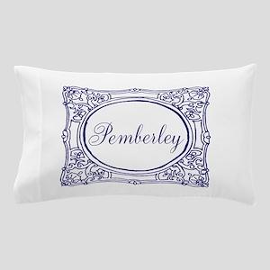 Pemberley Pillow Case