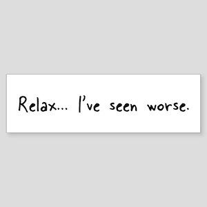 Relax... Bumper Sticker