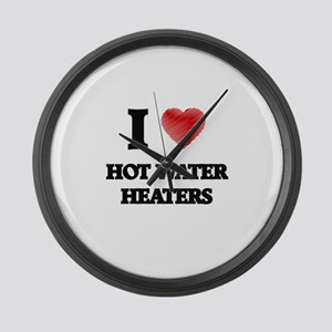 I love Hot Water Heaters Large Wall Clock