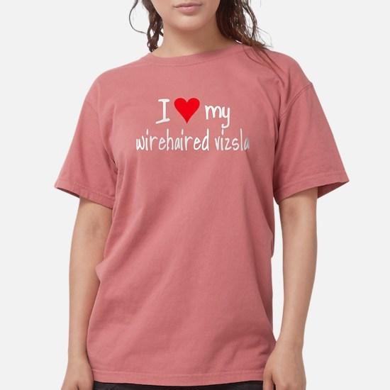 I LOVE MY Wirehaired Vizsla Women's Dark T-Shirt