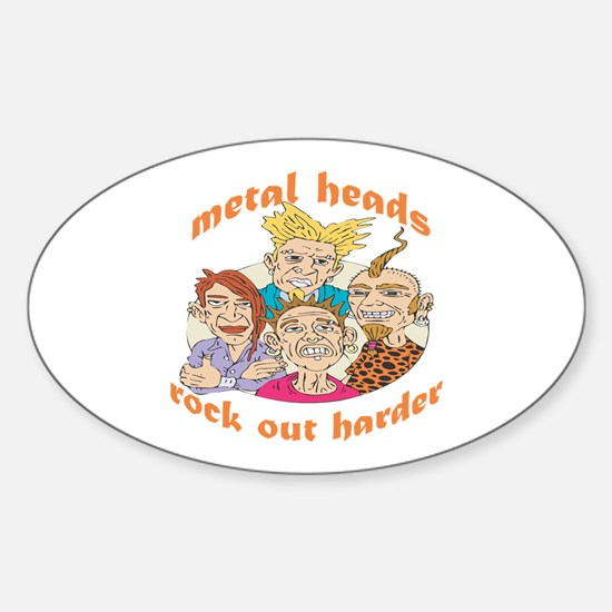 Metal Heads Rock Out Harder Oval Decal