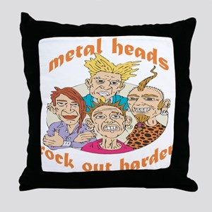 Metal Heads Rock Out Harder Throw Pillow
