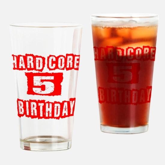 Hard Core 05 Birthday Drinking Glass