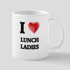I love Lunch Ladies Mugs