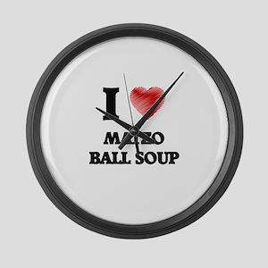 I love Matzo Ball Soup Large Wall Clock