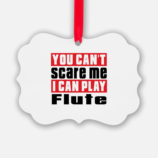 I Can Play Flute Ornament