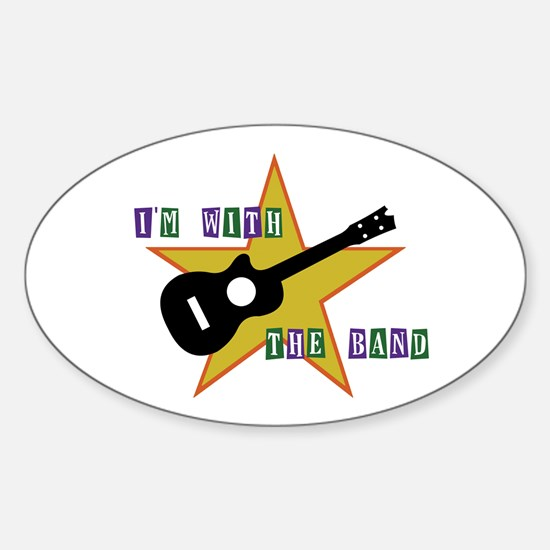 I'm With The Band Oval Decal