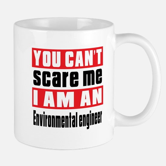 I Am Environmental engineer Mug