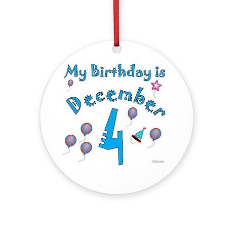 December 4th Birthday Ornament (Round)