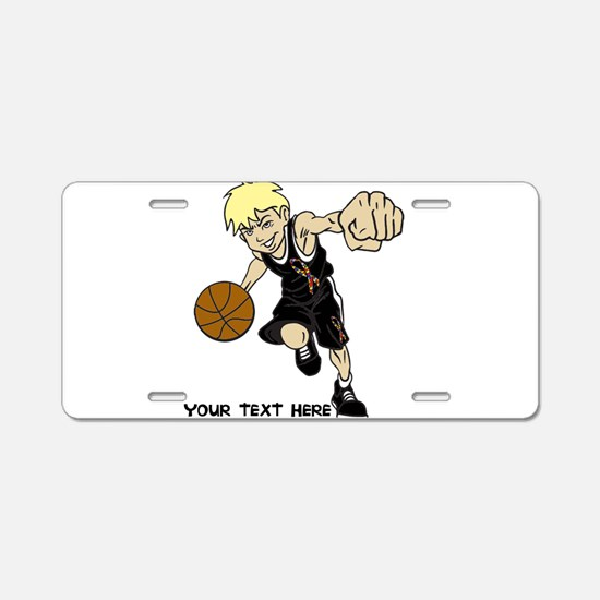 PERSONALIZED BASKET BOY AUT Aluminum License Plate