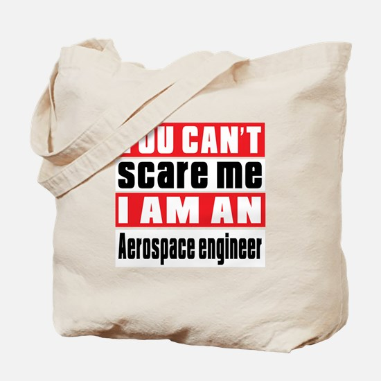 I Am Aerospace engineer Tote Bag