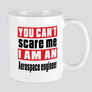 I Am Aerospace engineer Mug