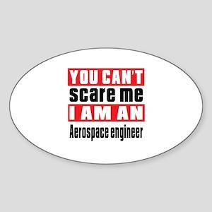 I Am Aerospace engineer Sticker (Oval)