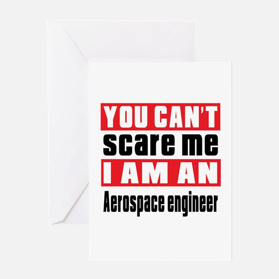 I Am Aerospace engineer Greeting Card