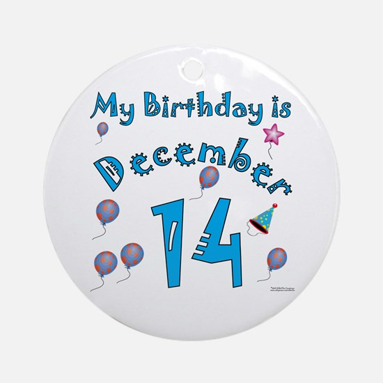 December 14th Birthday Ornament (Round)