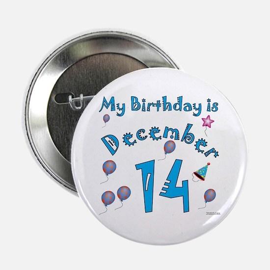 December 14th Birthday Button