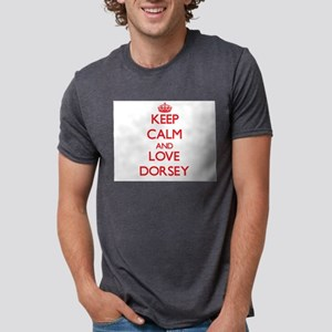 Keep calm and love Dorsey T-Shirt