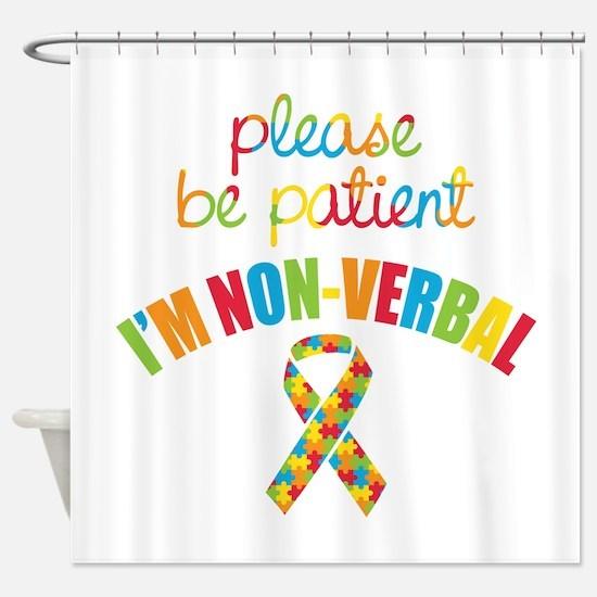 Non-Verbal Autistic Shower Curtain