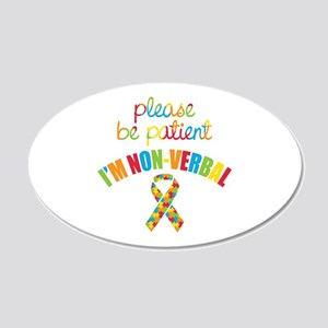 Non-Verbal Autistic 20x12 Oval Wall Decal