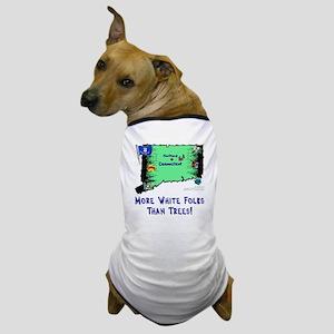 CT-White! Dog T-Shirt