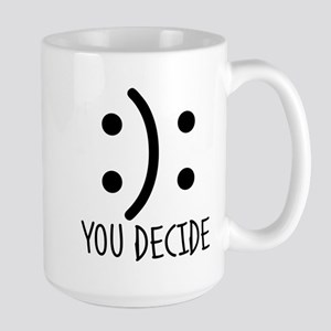 You Decide.Decisions.Happiness.Choice.Motivat Mugs