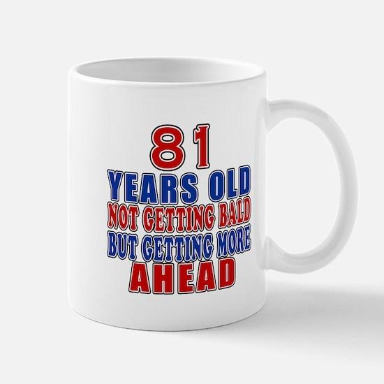 81 Getting More Ahead Birthday Mug