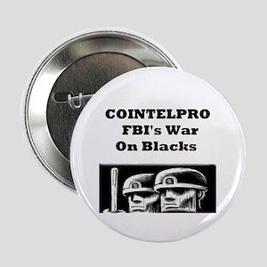 Cointelpro FBI's War on Blacks Button
