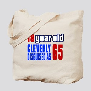 Cleverly Disguised As 65 Birthday Tote Bag