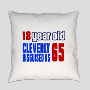 Cleverly Disguised As 65 Birthday Everyday Pillow