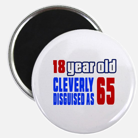 Cleverly Disguised As 65 Birthday Magnet