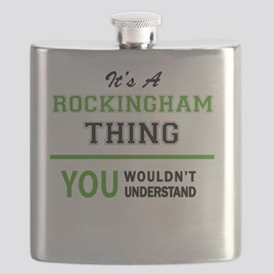 It's ROCKINGHAM thing, you wouldn't understa Flask