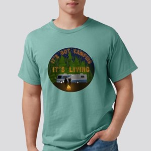 It's Not Camping, It's Living T-Shirt