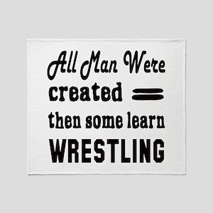 Some Learn Wrestling Throw Blanket