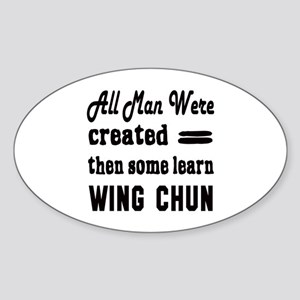 Some Learn Wing Chun Sticker (Oval)