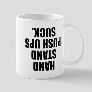 Hand Stand Push Ups Suck Mugs