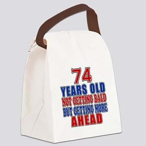 74 Getting More Ahead Birthday Canvas Lunch Bag
